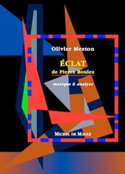 Éclat de Pierre Boulez Olivier MESTON Livre Les Epoques - laflutedepan