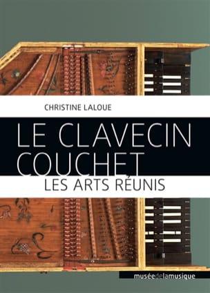 Le Clavecin Couchet, les arts réunis Christine LALOUE laflutedepan