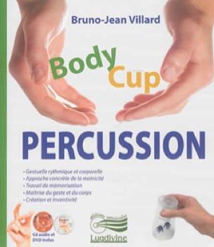 BODY CUP PERCUSSION - VILLARD Bruno-Jean - Livre - laflutedepan.com