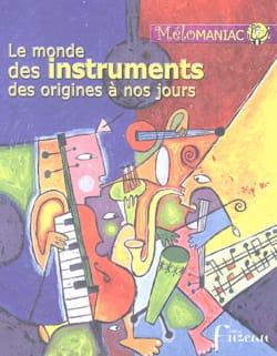 Le monde des instruments des origines à nos jours laflutedepan
