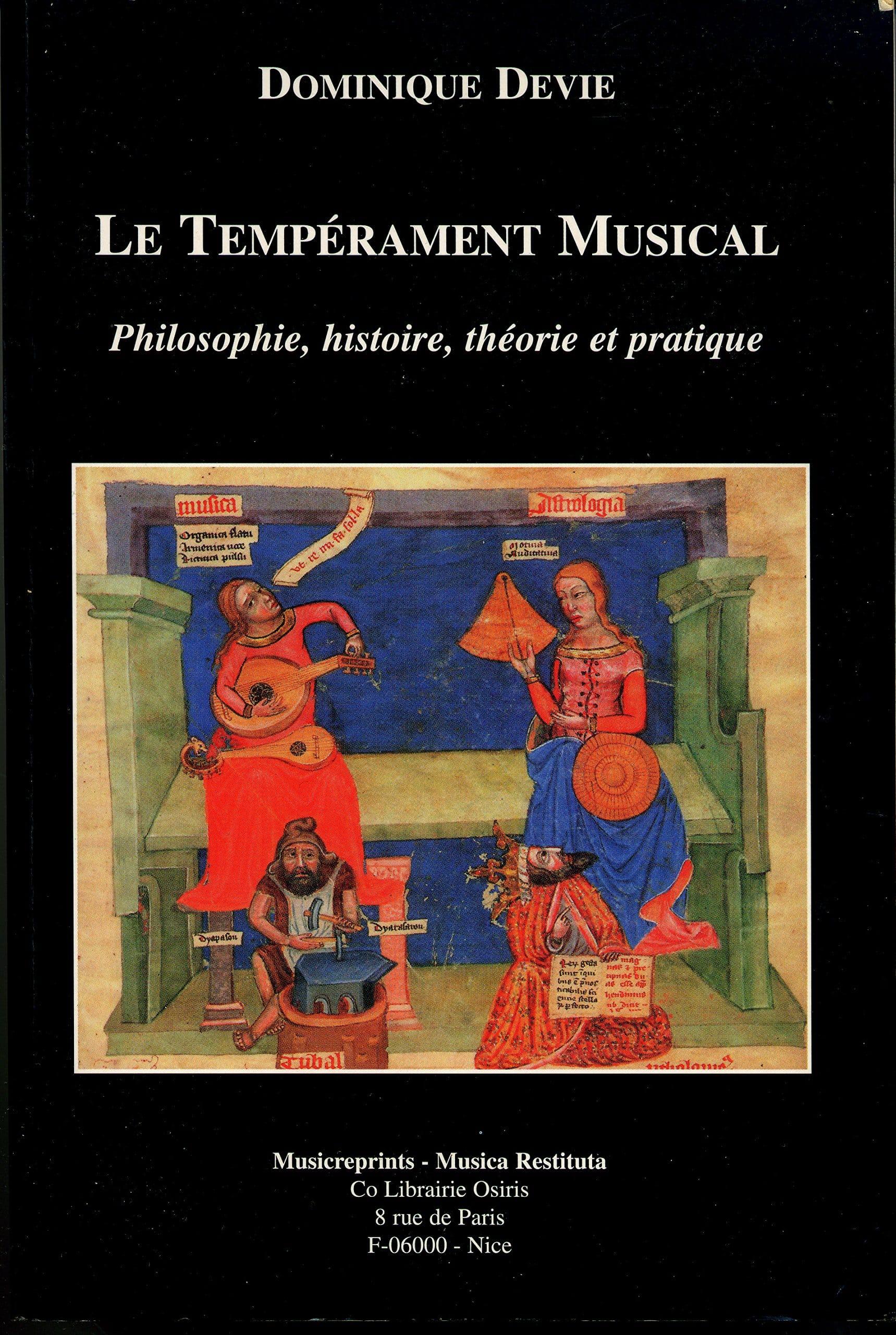 Le tempérament musical : philosophie, histoire, théorie et pratique - laflutedepan.com
