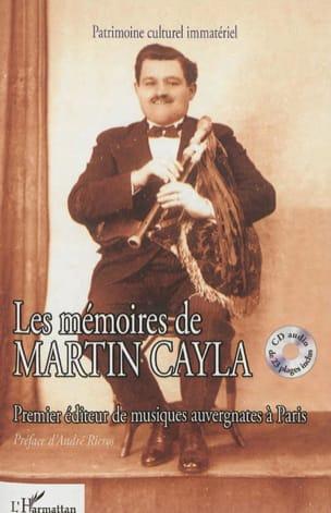 Les mémoires de Martin Cayla : premier éditeur de musiques auvergnates à Paris laflutedepan