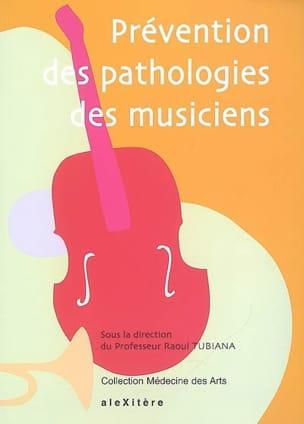 Prévention des pathologies des musiciens Raoul TUBIANA laflutedepan