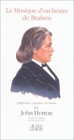 La Musique d'orchestre de Brahms : symphonies, concertos, ouvertures laflutedepan