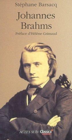 Johannes Brahms Stéphane BARSACQ Livre Les Hommes - laflutedepan