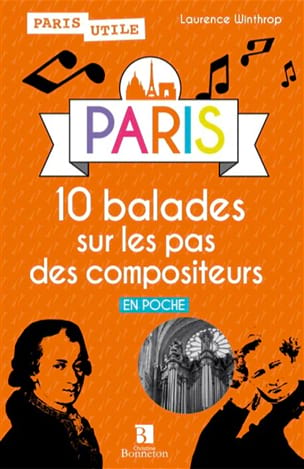 PARIS : 10 balades sur les pas des compositeurs laflutedepan