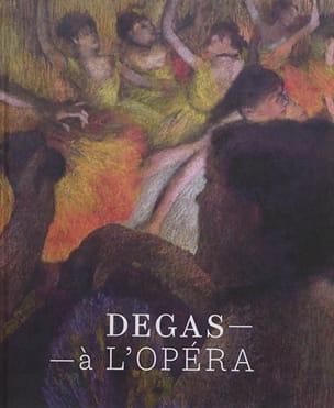 Degas à l'Opéra - catalogue d'expo Henri LOYRETTE Livre laflutedepan