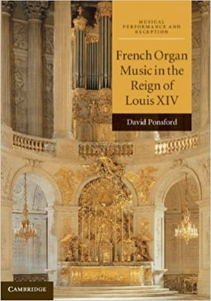 French Organ Music in the Reign of Louis XIV laflutedepan