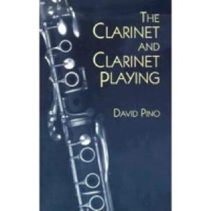 The clarinet and clarinet playing - David PINO - laflutedepan.com
