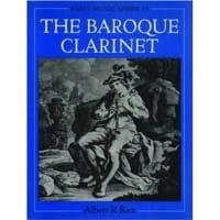 The baroque clarinet RICE Albert R. Livre laflutedepan
