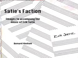 Satie's Faction: Images to accompany the music of Eric Satie laflutedepan