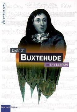 Dietrich Buxtehude Éric LEBRUN Livre Les Hommes - laflutedepan