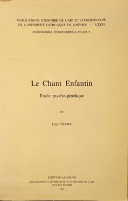 Le Chant Enfantin - Lucy Gelber - Livre - laflutedepan.com