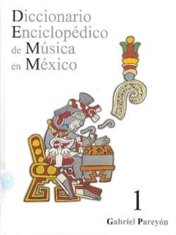 Diccionario Enciclopédico de Musica en México laflutedepan
