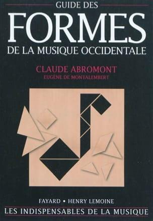 ABROMONT Claude / MONTALEMBERT Eugène de - Guía de las formas de la música occidental - Livre - di-arezzo.es