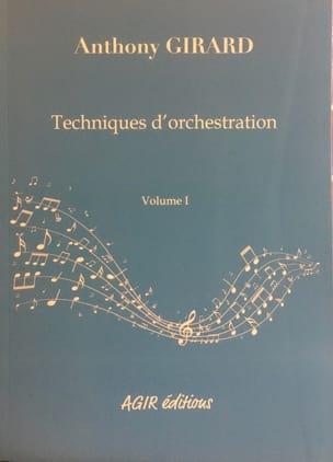 Techniques d'orchestration vol.1 Anthony GIRARD Livre laflutedepan