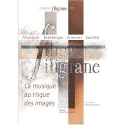 Filigrane, n° 2 : La musique au risque des images laflutedepan