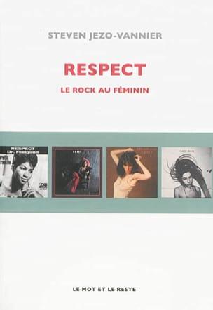 Respect : le rock au féminin JEZO-VANNIER Steven Livre laflutedepan