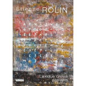Lexique croisé des arts Etienne ROLIN Livre Les Arts - laflutedepan