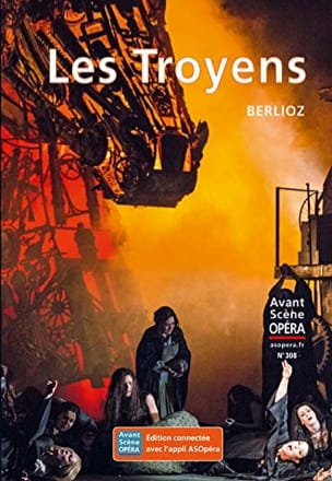 Avant-Scène Opéra (L'), n° 308 : Les Troyens BERLIOZ laflutedepan