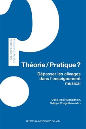 Théorie-pratique ? : dépasser les clivages dans l'enseignement musical laflutedepan
