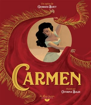 Carmen Georges BIZET Livre Découverte des oeuvres - laflutedepan