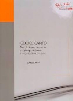 Codice canto - Abrégé de prononciation de langue italienne pour chanteurs laflutedepan