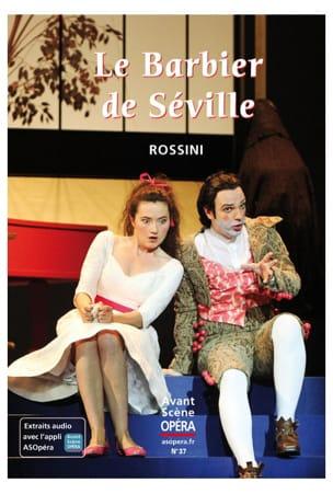 Avant-Scène Opera (L') n°37 : Le Barbier de Séville laflutedepan
