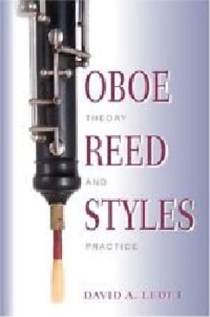 Oboe reed styles : theory and practice - laflutedepan.com