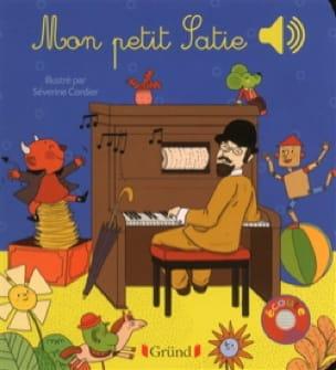 Mon petit Satie - COLLET Emilie / CORDIER Séverine - laflutedepan.com