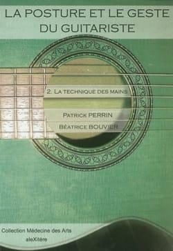 La posture et le geste du guitariste, vol. 2 : La technique des mains laflutedepan