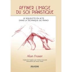 Affiner l'image du soi pianistique - Alan FRASER - laflutedepan.com