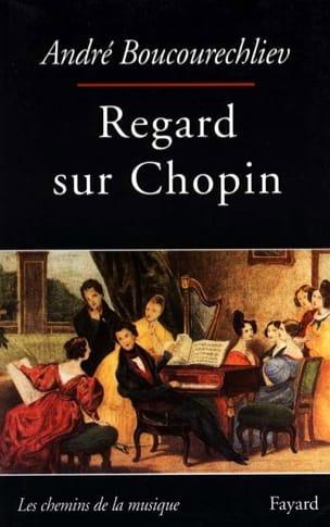 Regards sur Chopin André BOUCOURECHLIEV Livre laflutedepan