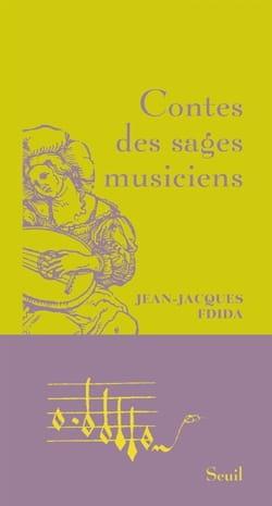 Contes des sages musiciens FDIDA Jean-Jacques Livre laflutedepan