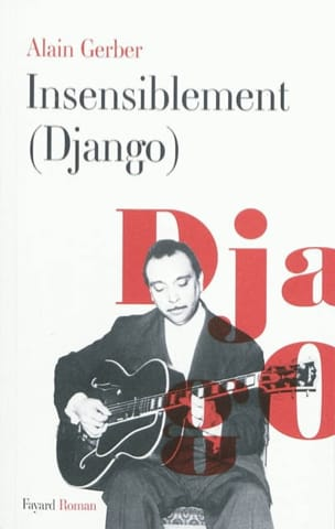 Insensiblement (Django) Alain GERBER Livre Les Hommes - laflutedepan