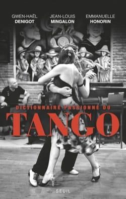 Dictionnaire passionné du tango laflutedepan