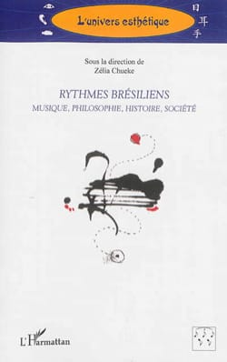 Rythmes brésiliens: musique, philosophie, histoire, société laflutedepan