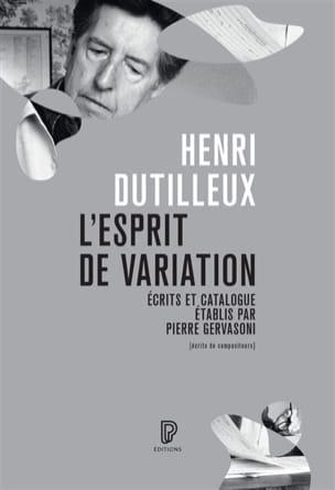 L'esprit de variation DUTILLEUX Livre Les Hommes - laflutedepan