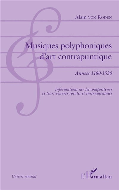 Musiques polyphoniques d'art contrapuntique 1180-1530 - laflutedepan.com