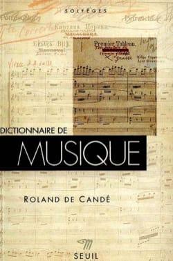 Dictionnaire de la musique DE CANDÉ Roland Livre laflutedepan