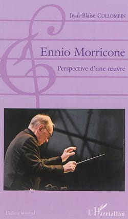 Ennio Morricone : perspective d'une oeuvre laflutedepan