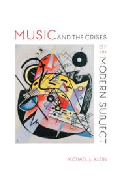 Music and the crises of the modern subject Michael KLEIN laflutedepan