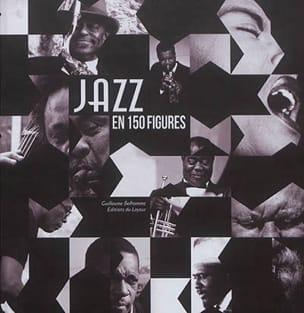 Jazz en 150 figures Guillaume BELHOMME Livre laflutedepan