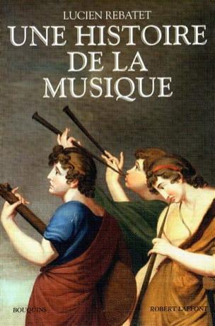 Une histoire de la musique Lucien REBATET Livre laflutedepan