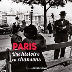 Paris : une histoire en chansons Jacques PESSIS Livre laflutedepan