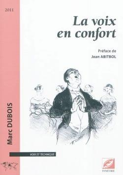 La voix en confort Marc DUBOIS Livre laflutedepan