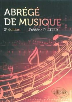 Abrégé de musique, 2e édition augmentée Frédéric PLATZER laflutedepan