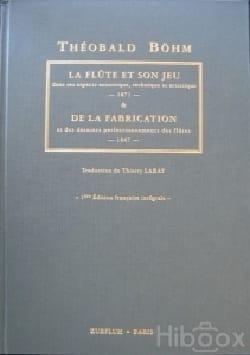 La flûte et son jeu & de la fabrication Theobald BOHM laflutedepan