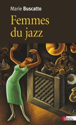Femmes du jazz : musicalités, féminités, marginalisations laflutedepan