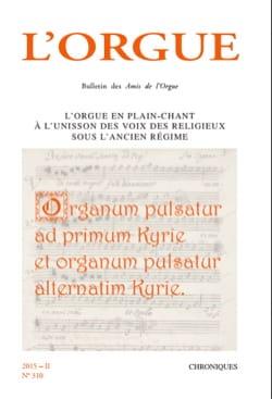 L'Orgue n°310 2015-II - Revue - Livre - laflutedepan.com